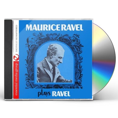 Maurice Ravel PLAYS RAVEL CD