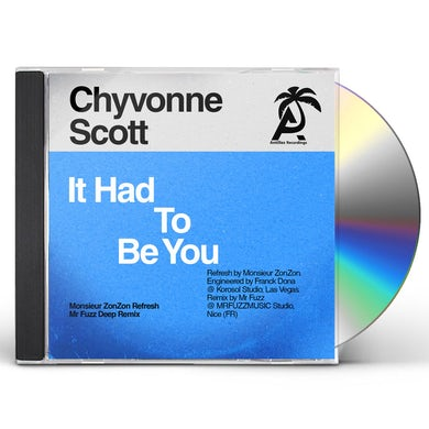 Chyvonne Scott IT HAD TO BE YOU CD