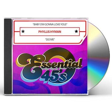 Phyllis Hyman BABY (I'M GONNA LOVE YOU) / DO ME (DIGITAL 45) CD