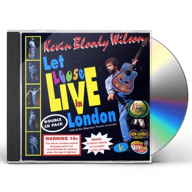 Kevin Bloody Wilson LET LOOSE LIVE IN LONDON CD