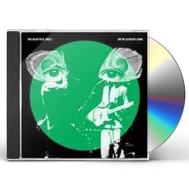 Beautiful Girls WE'RE ALREADY GONE CD