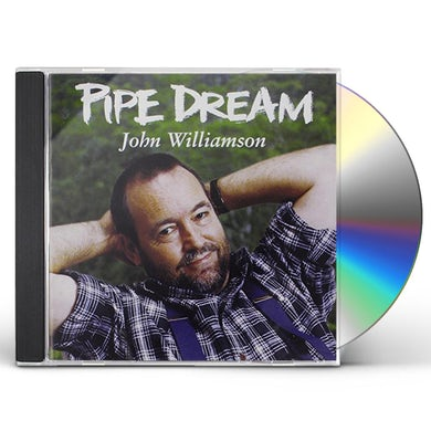 John Williamson PIPE DREAM CD