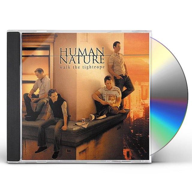 Human Nature WALK THE TIGHTROPE CD