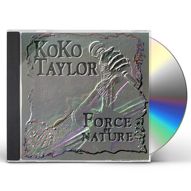 Koko Taylor FORCE OF NATURE CD