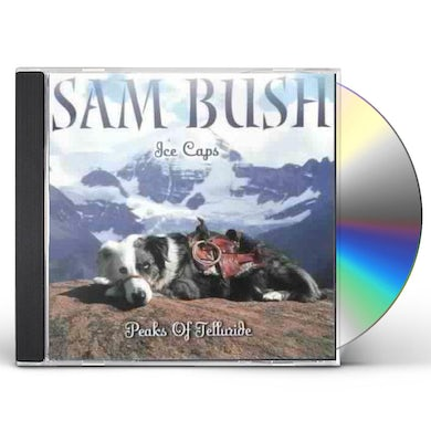 Sam Bush ICE CAPS: PEAKS OF TELLURIDE CD