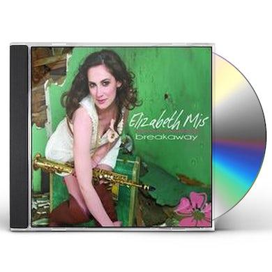 Elizabeth Mis BREAKAWAY CD