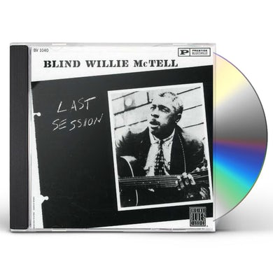 Blind Willie Mctell LAST SESSION CD