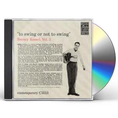 Barney Kessel TO SWING OR NOT TO SWING CD