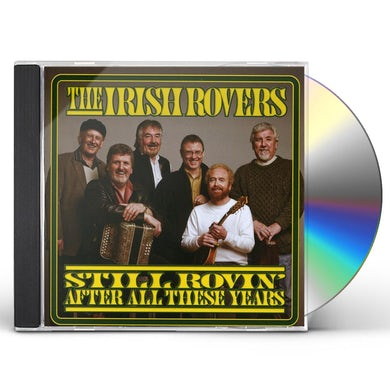 Irish Rovers STILL ROVIN AFTER ALL THESE YEARS CD