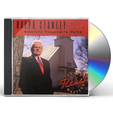 Ralph Stanley MOUNTAIN PREACHER'S CHILD CD