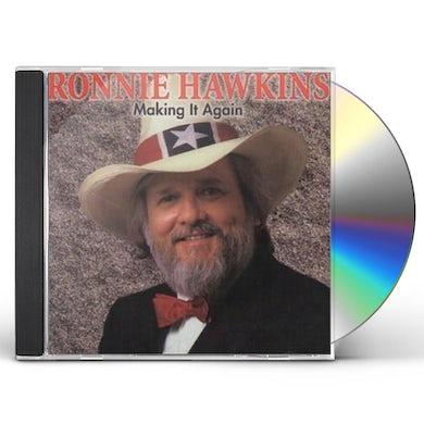 Ronnie Hawkins MAKING IT AGAIN CD