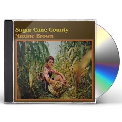 Maxine Brown SUGAR CANE COUNTY CD