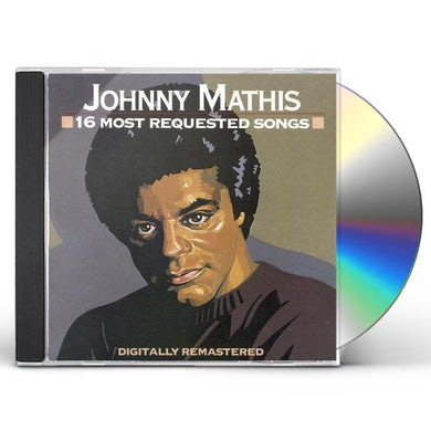 Johnny Mathis 16 MOST REQUESTED SONGS CD