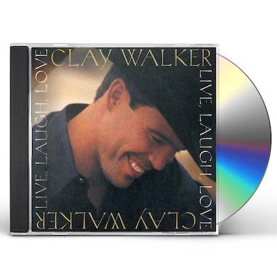 Clay Walker LIVE LAUGH LOVE CD