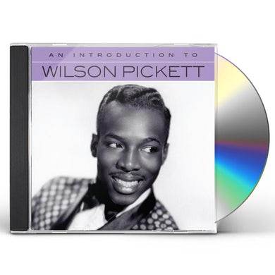 Wilson Pickett AN INTRODUCTION TO CD