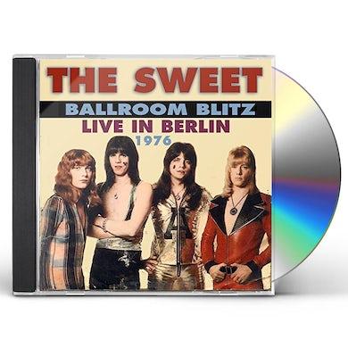 Sweet BALLROOM BLITZ: LIVE IN BERLIN 1976 CD
