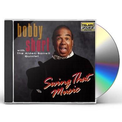 Bobby Short SWING THAT MUSIC CD