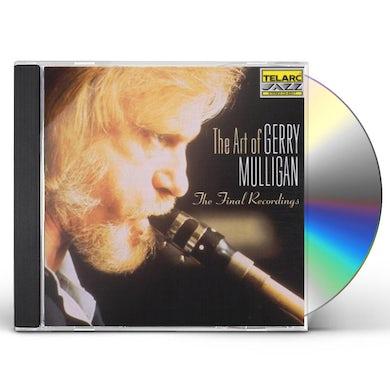 ART OF GERRY MULLIGAN: FINAL RECORDINGS CD