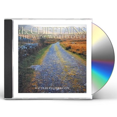 Chieftains WIDE WORLD OVER-40 YEAR CELEBRATION CD