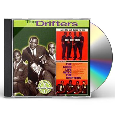 Drifters SAVE THE LAST DANCE FOR ME: GOOD LIFE WITH DRIFTER CD