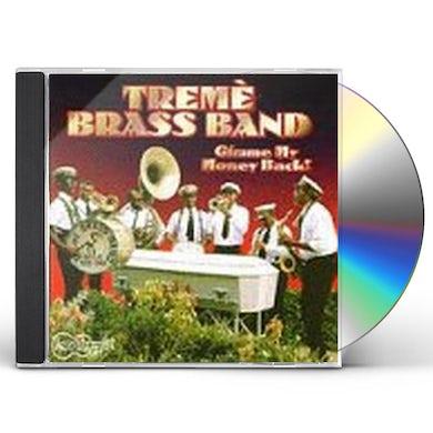 Treme Brass Band GIMME MY MONEY BACK CD