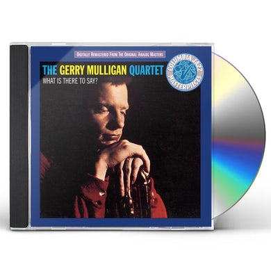 Gerry Mulligan WHAT IS THERE TO SAY CD