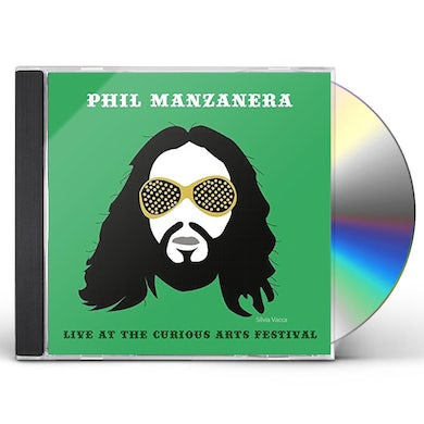 Phil Manzanera LIVE AT THE CURIOUS ARTS FESTIVAL CD