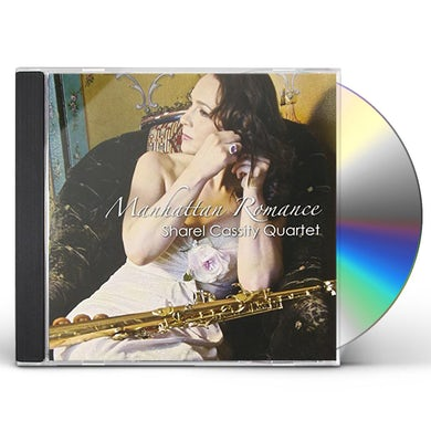 Sharel Cassity MANHATTAN ROMANCE CD