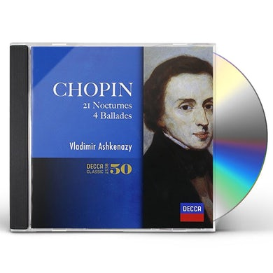 Vladimir Ashkenazy CHOPIN: NOCTURNES. 4 BALLADES CD