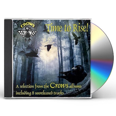 Crows TIME TO RISE CD