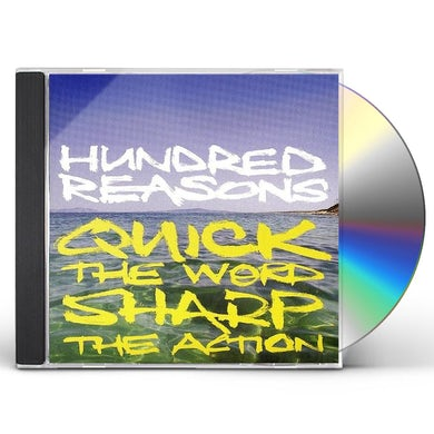 Hundred Reasons QUICK THE WORD SHARP THE ACTION CD