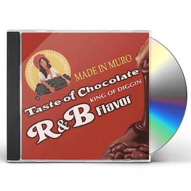 Dj Muro TASTE OF CHOCOLATE: R&B FLAVOUR CD