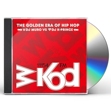 Dj Muro WKOD 11154 FM THE GOLDEN ERA OF HIP HOP CD
