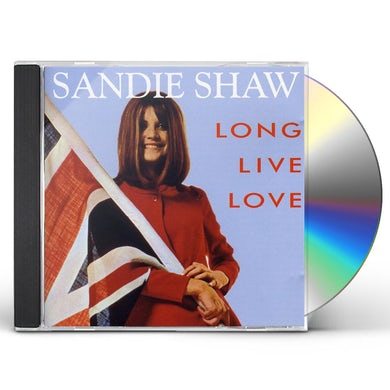 Sandie Shaw LONG LIVE LOVE CD