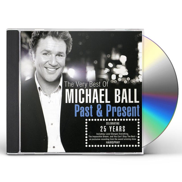 Michael Ball PAST & PRESENT: VERY BEST OF CD