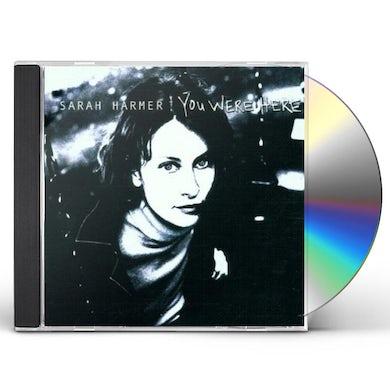 Sarah Harmer YOU WERE HERE CD