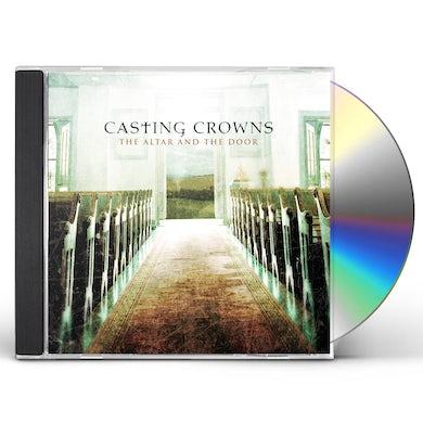 Casting Crowns ALTAR & THE DOOR CD