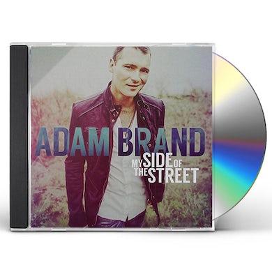 Adam Brand MY SIDE OF THE STREET CD