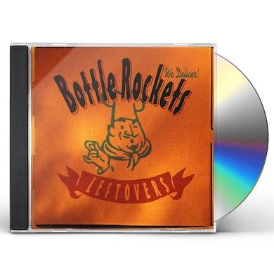 Bottle Rockets LEFTOVERS CD