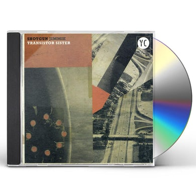 Shotgun Jimmie TRANSISTOR SISTER CD