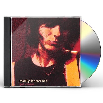 Molly Bancroft GET CLOSER CD