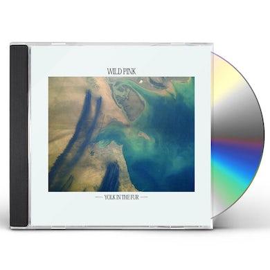 Wild Pink Yolk In The Fur CD