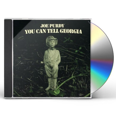 Joe Purdy YOU CAN TELL GEORGIA CD