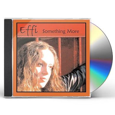 Effi SOMETHING MORE EP CD