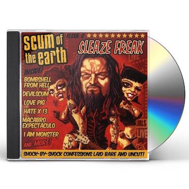 Scum of the Earth SLEAZE FREAK CD