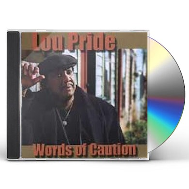 Lou Pride WORDS OF CAUTION CD