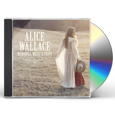 Alice Wallace MEMORIES MUSIC & PRIDE CD