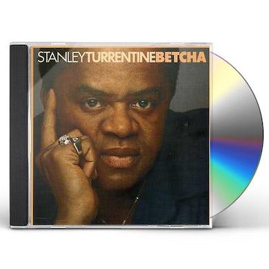 Stanley Turrentine BETCHA CD