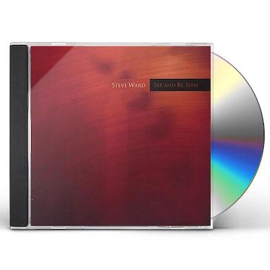 Steve Ward SEE & BE SEEN CD
