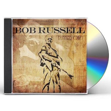 Bob Russell RUNNING CRAZY CD